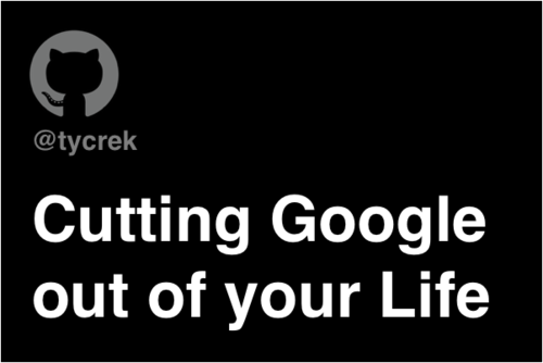 Image for: DeGoogle: Cutting Google out of your Life