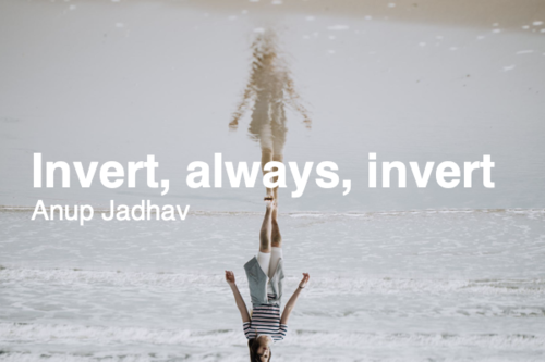 Image for: Invert, always, invert