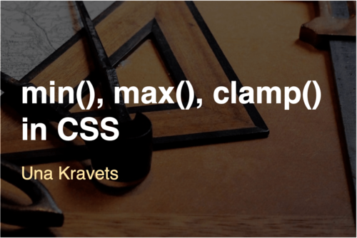 Image for: CSS: min(), max(), and clamp()
