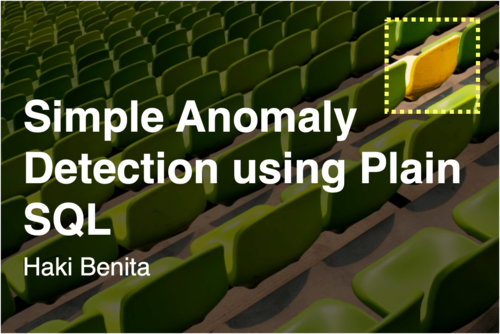 Image for: Simple Anomaly Detection using Plain SQL