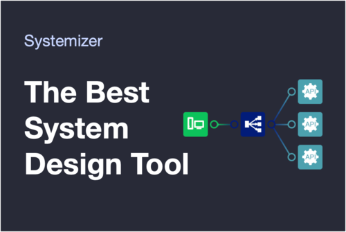 Image for: The Best System Design Tool